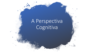 A Perspectiva Cognitiva