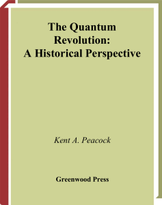 Kent A. Peacock - The Quantum Revolution