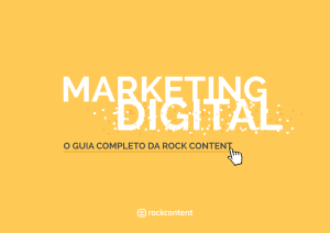 Marketing Digital - o guia completo da Rock Content-1