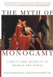 David P. Barash, Judith Eve Lipton - The Myth of Monogamy  Fidelity and Infidelity in Animals and People  -Henry Holt and Company (2002)